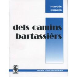 Dels camins bartassièrs - Marcèu Esquieu - ATS 158