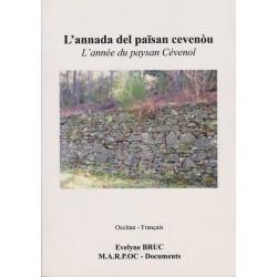 L'annada del païsan cevenòu – L'année du paysan Cévenol - Evelyne Bruc