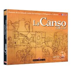 La Canso 1208-1219 - Le manuscrit cathare oublié - Anne Brenon, Christian Salès
