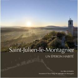 Les Alpes de lumière n°176 Saint-Julien-le-Montagnier, un éperon habité