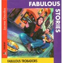 Fabulous stories - Jacme Gaudas - Fabulous Trobadors