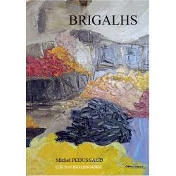Brigalhs - Miquèl PEDUSSAUD