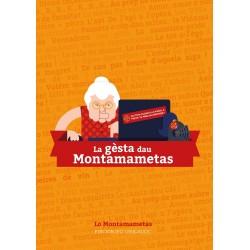 La gèsta dau Montamametas - Lo Montamametas