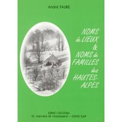 Noms de lieux et noms de familles des Hautes-Alpes - André Faure