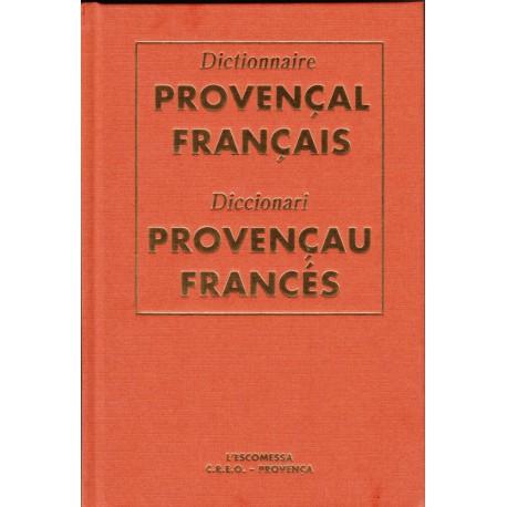 Dictionnaire Provençal Français, C.R.E.O. Provença / L'Escomessa, relié - J. Fettuciari, G. Martin, J. Pietri - 36,00 €