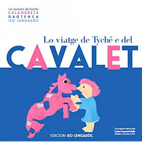 Lo viatge de TYCHÈ e del cavalet - Los escolans de l'escòla Calandreta d'Agtenca