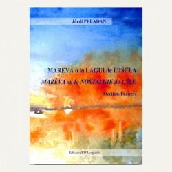 MAREVÀ o lo LAGUI de L'ISCLA MARÉVA - Maréva ou la nostalgie de l'île - Jòrdi Peladan