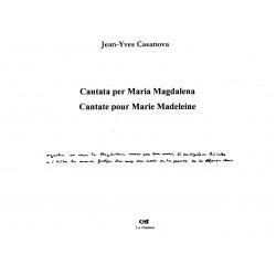 Cantata per Maria Magdalena – Cantate pour Marie Madeleine - Jean-Yves Casanova