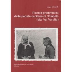Piccola grammatica della parlata occitana di Chianale - Sergio Ottonelli