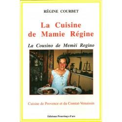 La Cousino de Memèi Regino - La cuisine de Mamie Régine - Régine Courbet