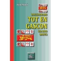 Diccionari Tot en Gascon – 30.000 mots - Pèir Morà