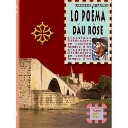 Lo poèma dáu Ròse - Frederic Mistrau (grafia occitana)