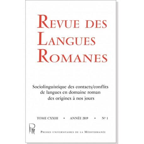 Revue des Langues Romanes - Tome 123-1 (2019 n°1)