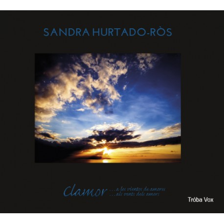 Clamor …a los vientos de amores - Sandra Hurtado-Ròs (CD)