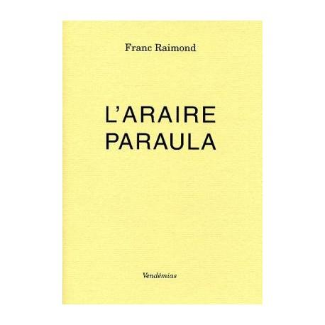 L'araire Paraula - Franc Raimond - IEO Aude - Vendémias