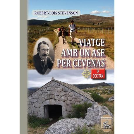 Viatge amb un ase per Cevenas - Robèrt-Loís STEVENSON - Pèire BEZIAT