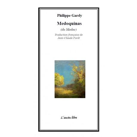 Medoquinas (du Medoc) - Philippe Gardy