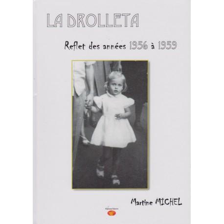 La drolleta - Reflet des années 1956 à 1959 - Martine Michel