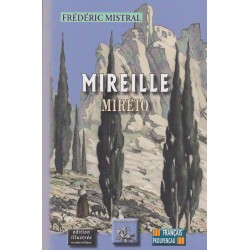 Mireille - Mirèio - Frédéric Mistral - Éditions des Régionalismes