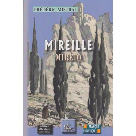 Mireille - Mirèio - Frédéric Mistral