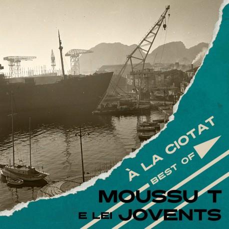 À La Ciotat - Best of - Moussu T e lei jovents (CD)