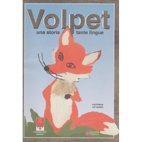 Volpet - Una storia tante lingue - + CD - Gianna Bianco e Dario Anghilante (cubertura)