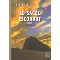 Lo Sagèl escondut, faula esoterica - Michel Jacquet