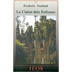 La Ciutat deis Eolianas - Frederic Vouland - ATS 131