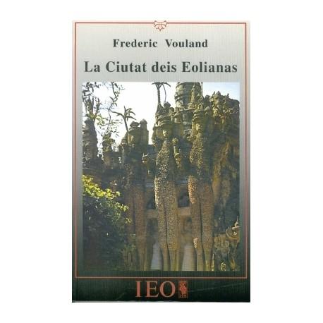 La Ciutat deis Eolianas - Frederic Vouland