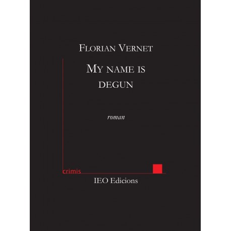 My name is degun - Florian Vernet