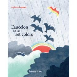 L'aucelon de las sèt colors - Andrieu Lagarda