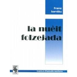 La nuèit folzejada - Franc Bardòu - ATS 156