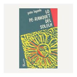 Lo Pe-ranquet del solelh - Peire Lagarda