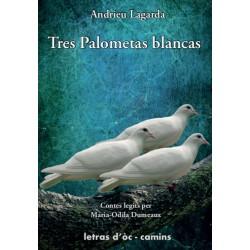 Tres palometas blancas - Andrieu Lagarda (libre audio)