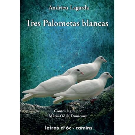 Tres palometas blancas - Andrieu Lagarda (audio book)
