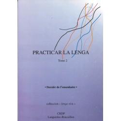 Practicar la lenga, Tome 2, Dorsièr de l'ensenhaire - Lenga Viva
