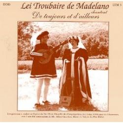 Lei Troubaire de Madelano - De toujours et d'ailleurs