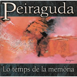 Peiraguda - Lo temps de la memòria
