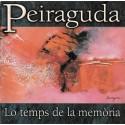Lo temps de la memòria - Peiraguda (CD)