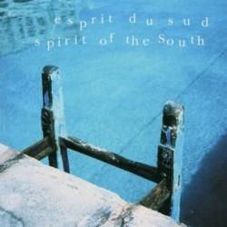 Esprit du sud / Spirit of the South