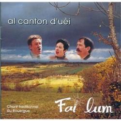 Al canton d'uèi - Fai lum (CD)