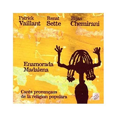 Vaillant, Sette, Chemirani - Enamorada Madalena