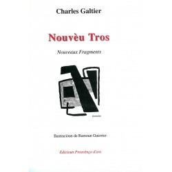 Nouvèu Tros - Charles Galtier (Nouveaux Fragments)