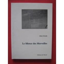 Alain Grinda - Le silence des Merveilles