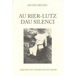 Au rier-lutz dau silenci - Jan Dau Melhau