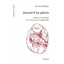 Journal d'un pèlerin - Jan Dau Melhau