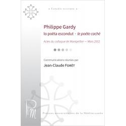 Lo poëta escondut / le poète caché - Philippe Gardy