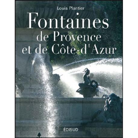 Fontaines de Provence et de Côte d'Azur - Louis Plantier