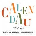 Calendau - Frédéric Mistral / Henri Maquet (CD)