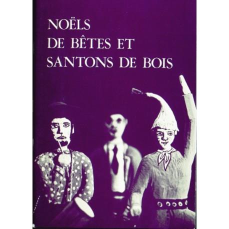 Les Alpes de lumière n°73 Noëls de bêtes et santons de bois - Jean-Yves Royer
